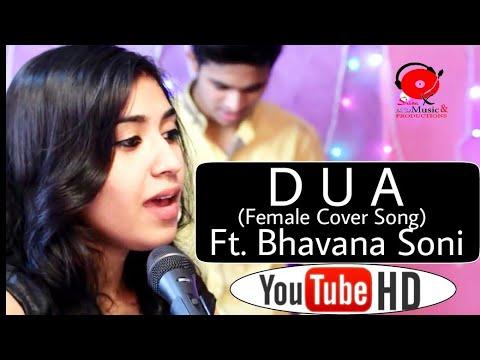 Duaa (Female Version)    Ft. Bhavana Soni    Arijit Singh    Sanam Puri Version