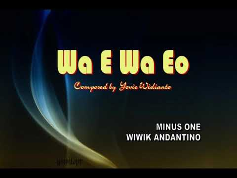 MINUS ONE WA E WA EO (KITA BISA) composed by Yovie Widianto, FLS2N SD 2017