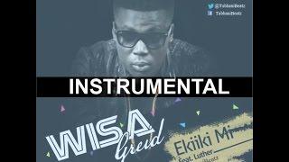 Wisa - Ekiiki Mi ft Luther x Sarkodie Instrumental [ Prod By @Tubhanibeatz ] with FLP