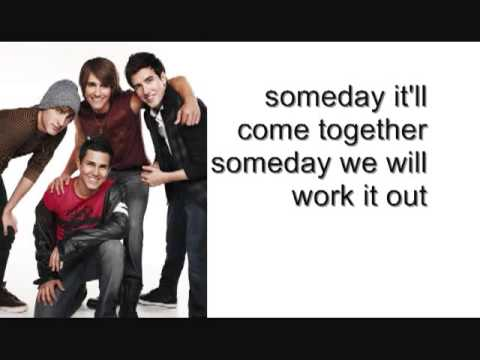 Big Time Rush This Is Our Someday Lyrics Full Song)