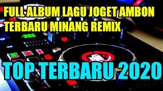 LAGU JOGET AMBON TERBARU MINANG EDIT REMIX 2020