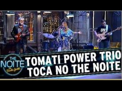 Tomati Power Trio w Michelle Spinelli no The Noite do Danilo Gentili SBT