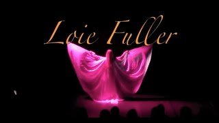 Tribute to Loie Fuller Danse Serpentine Dance Veil Dance Schleiertanz Claudina