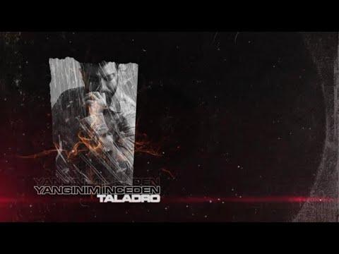 Taladro - Yangınım İnceden (Lyric Video)