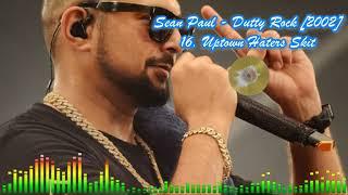 Sean Paul\Dutty Rock [2002] - 16 Uptown Haters Skit
