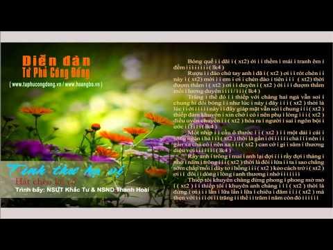 [ Hát chèo lời cổ ] TÌNH THƯ HẠ VỊ  - Trình bầy NSUT Khắc Tư & NSND Thanh Hoài