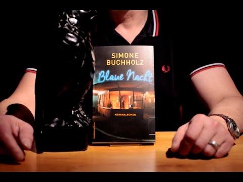 »Blaue Nacht« von Simone Buchholz – Besprochen von Christian Koch