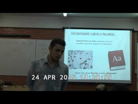 Palestra de Algoritmos e Grafos, professores André Guedes, André Vignatti e Renato Carmo