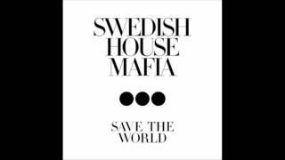 [Radio Rip] Swedish House Mafia - Save The World Tonight - HD