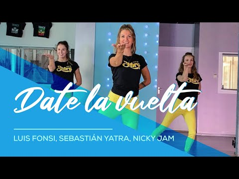 Luis Fonsi, Sebastián Yatra, Nicky Jam - Date La Vuelta - Easy Fitness Dance Video - Choreo