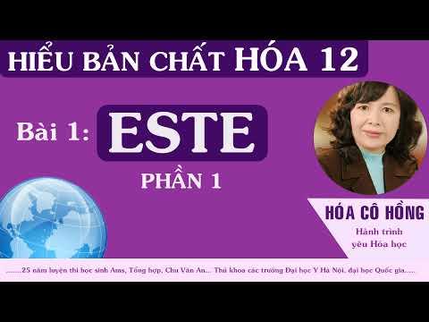 Hóa cô Hồng- HỆ THỐNG KIẾN THỨC HÓA 12 - ESTE (Khái niệm) - P1 (mới)