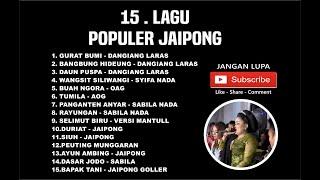 Kumpulan Lagu terpopuler Jaipong HQ AUDIO Terbaru