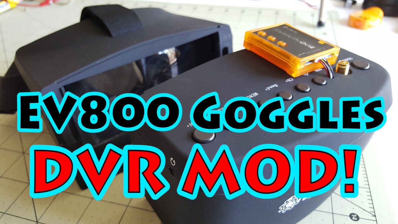 medium resolution of eachine ev800 goggles dvr mod
