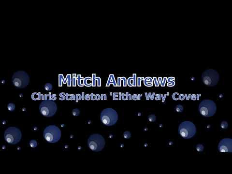 Chris Stapleton's 'Either Way' cover. (Audio)