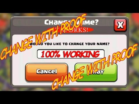 Change Clash of Clans Name Unlimited | With PROOF | 2017 Updated