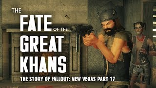 The Story of Fallout New Vegas Part 17 The Fate of the Great Khans - Oh My Papa