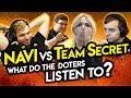 NAVI vs Team Secret. What do the doters listen to?
