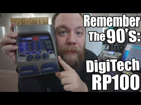 Remember The 90's: DigiTech RP100