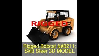 3D Model of Rigged Bobcat - Skid Steer Loader Review