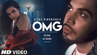Gitaz Bindrakhia OMG New Punjabi Song Byg Byrd Raj Ranjodh Latest Punjabi Songs 2019