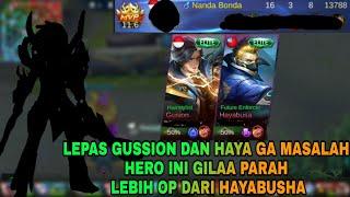 LEPAS HAYABUSHA DAN GUSSION GA MASALAH KARENA HERO INI LEBIH OP PARAH - Mobile Legends
