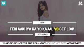 Dj Chetas - Teri Aakhya Ka Yo Kajal vs Get Low Remix | TEAM OF INDIAN DJS | #LifeIsAMashupVOL2