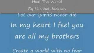 Heal The World By Michael Jackson (with lyrics)