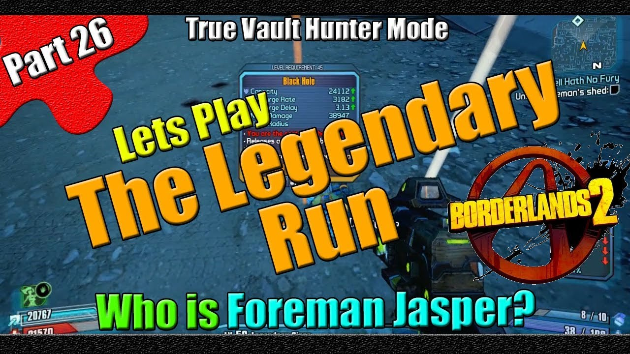 Borderlands 2 | The Legendary Run | TVHM | Part 26 | Who is