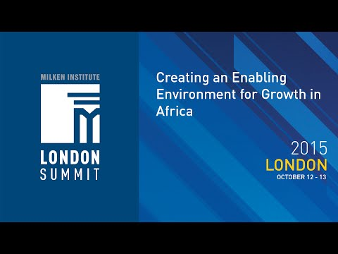 London Summit 2015 - Creating an Enabling Environment for Growth in Africa (I)