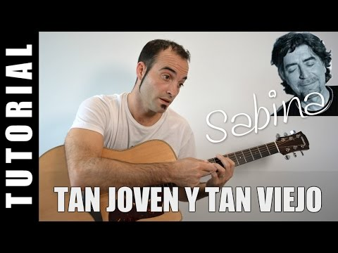 How to play Tan joven y tan viejo - J. Sabina EASY Tutorial CHORDS, TABS and, lyrics