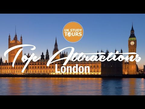 London Top Attractions - UK Study Tours
