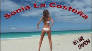 Sonia La Costeña - Héctor Eduardo
