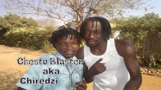 Chesto Blaster Makuwerere Official Custom Full HD Video 2017