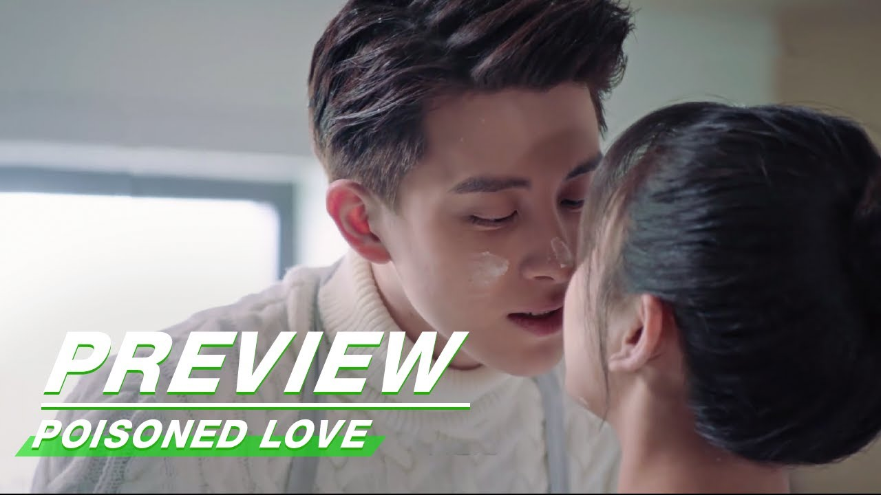 Download Preview: Poisoned Love EP15 | 恋爱吧食梦君 | iQIYI