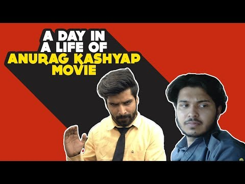 What If Your Life Was Directed By Anurag Kashyap | Hasley India