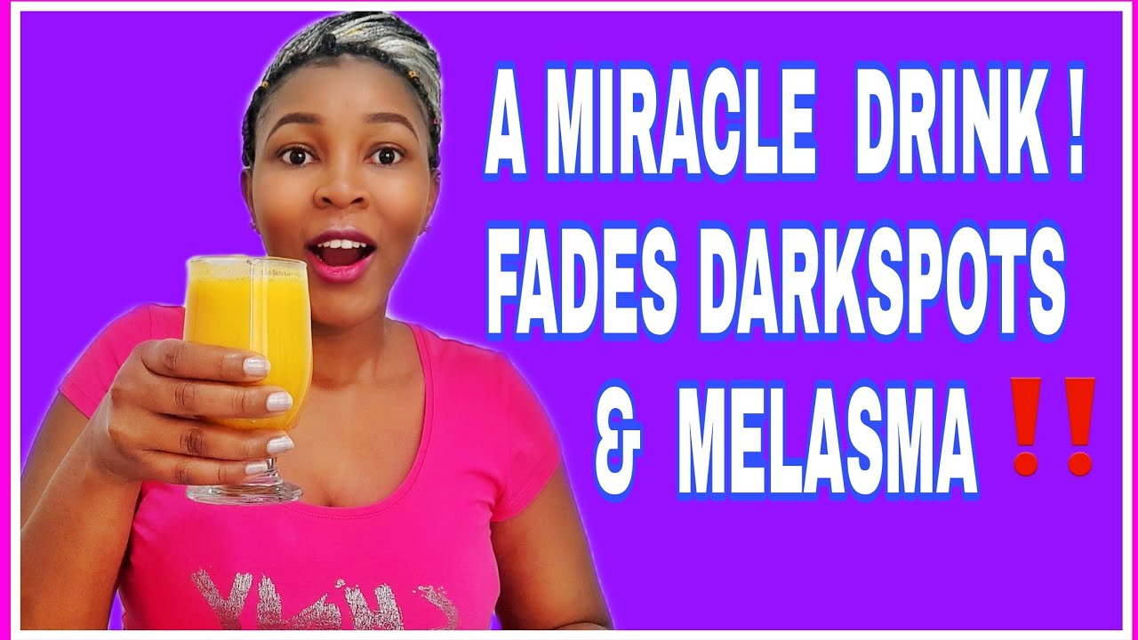 A Great Drink To Remove Dark Spots, Pigmentation, Melasma, Pimples & Wrinkles