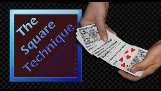 Card magic tricks - The square technique