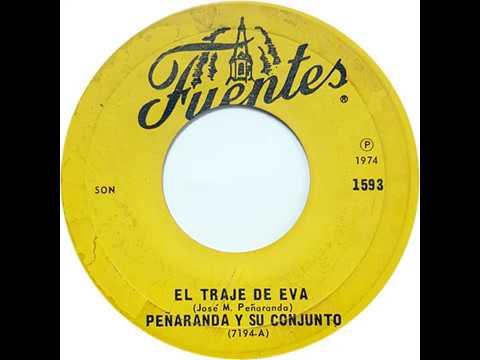 Peñaranda y su Conjunto - El Traje de Eva (1974)
