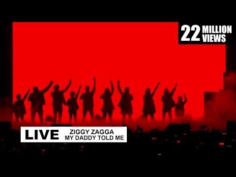 Ziggy Zagga, My Daddy Told Me Live Performance