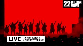 Ziggy Zagga My Daddy Told Me Live Performance