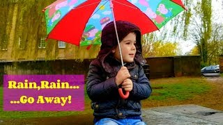 Rain Rain Go Away Song ! Nursery Rhymes For Kids
