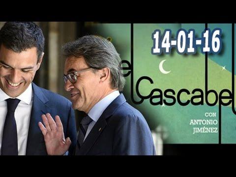 El Cascabel 13tv 14/01/16 Sánchez desautoriza al Rey y da 4 senadores a ERC y CDC  para formar grupo
