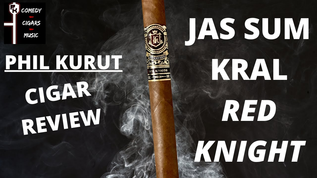 JAS SUM KRAL RED KNIGHT CIGAR REVIEW