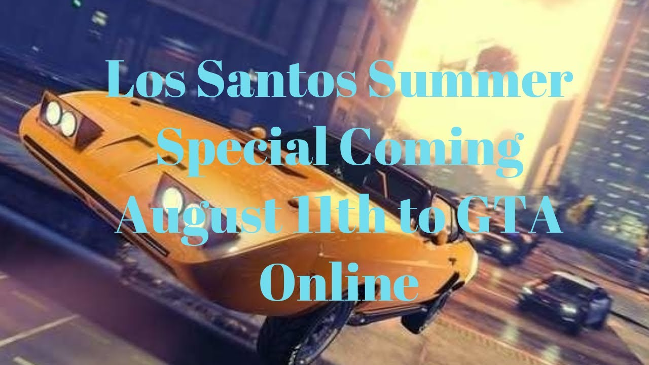 Los Santos Summer Special Coming August 11th to GTA Online