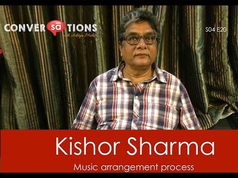 Song and background score arrangement process || Kishor Sharma | S04 E20 || SudeepAudio.com