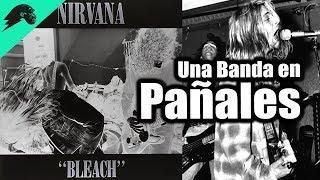 Bleach de Nirvana - La Historia de un Collage Raro y Primitivo
