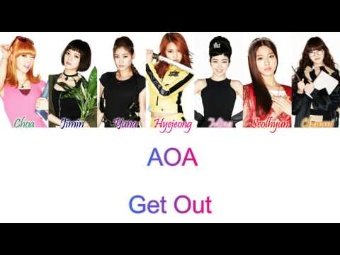 AOA (에이오에이) - Get Out Han/Rom/Eng Color Coded Lyrics