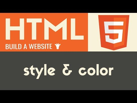 Style & Color | HTML | Tutorial 6