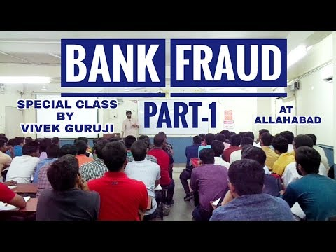 """ BANK FRAUD "" PART-1"