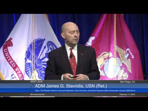 WEST 2016: Day One Morning Keynote ADM James G. Stavridis, USN (Ret.)